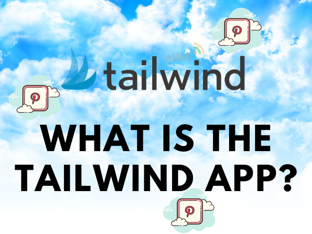 what-is-the-tailwind-app