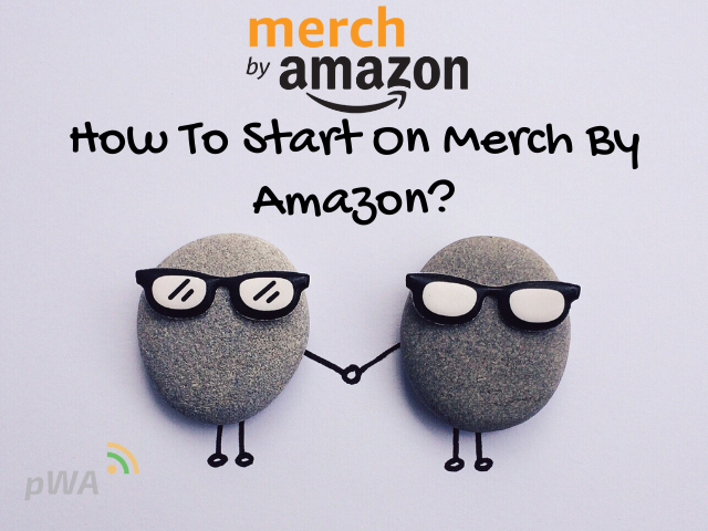 how-to-start-on-merch-by-amazon