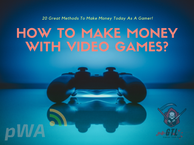how-to-make-money-with-video-games